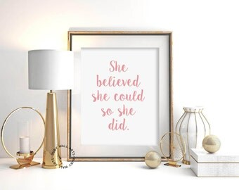 She Believed She Could So She Did, Prints, Posters, Sign, Quotes, Wall Art Prints, Typography, Home Decor, Bedroom Decor, Ladyboss
