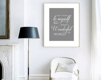 Louis Armstrong Lyrics Print / And I Think To Myself What A Wonderful World / Instant Download / Printable / Song Lyrics