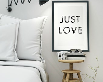 Just Love - 8x10 - PRINTABLE Typography Art - Digital Typography Art -Typography Print - Minimalist - INSTANT DOWNLOAD