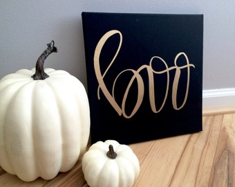 Boo canvas- 12x12 hand lettered canvas quote painting, fall canvas, halloween decor, fall decor, halloween art, halloween canvas