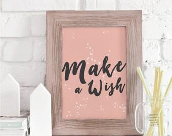 Make A Wish, Nursery Print, Inspirational Quote, Typographic Print, Inspirational Art, Home Decor, Wall Art, Baby Nursery Decor, Wall Quotes