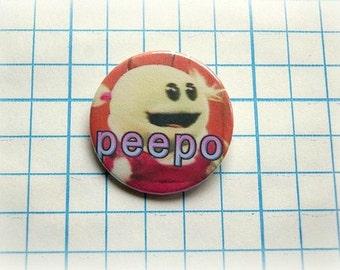 Peepo nanalan - pinback button or magnet 1.5 Inch