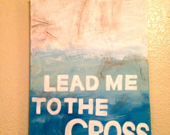 Lead Me to the Cross Canvas