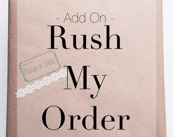 Rush Shipping   Add On   Please contact me before purchasing