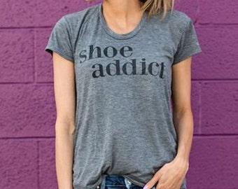 SHOE ADDICT Funny Ladies T-shirt