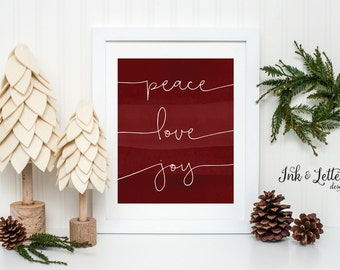 Red Christmas Wall Decor - Holiday Home Decor - Peace Love Joy - Christmas Decorating Ideas - Christmas Printable - Instant Download - 8x10