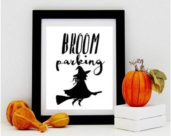 Broom Parking Halloween PRINTABLE Typography, Halloween Decor