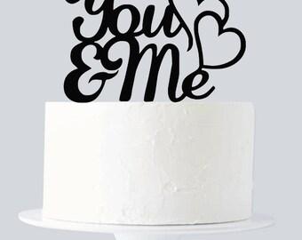 You and Me Cake Topper, You & Me Monogram Cake Topper A1025