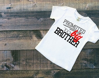 Big Brother Shirt - Promoted to Big Brother -  New Baby - Boys Top - Sibling T-Shirt