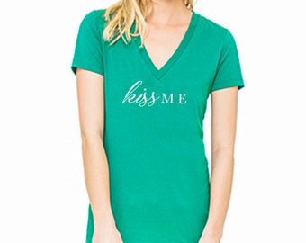 Women's St. Patrick's Day Shirt - kiss ME
