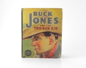 Big Little Books Vintage 1937 Buck Jones and The Two-Gun Kid #1404 Collectible Books Vintage Children's Books Whitman FREE SHIPPING ItemVB2