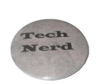 Computer, tech, nerd, geek 2.25 inch pinback button, magnet or compact mirror