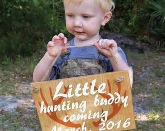 Little Hunting Buddy with Date - Personalized Pregnancy Announcement Sign, Maternity Paternity Photo Prop. Solid Wood, Hand Painted 1-sided