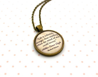 Sherlock Holmes, 'Life Is Infinitely Stranger', Arthur Conan Doyle Quote Necklace or Keychain