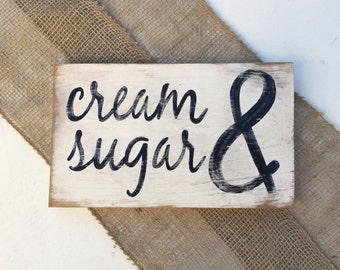 Rustic Kitchen Sign, Wooden Kitchen Sign, Cream and Sugar Sign, Coffee Bar Sign, Farmhouse Sign, Rustic Wooden Sign, MADE TO ORDER
