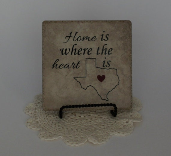 Home Is Where The Heart Is Quote: Home Is Where The Heart Is Texas Tile Custom By