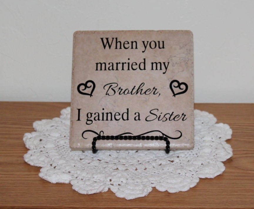 Wedding Gifts For Sister In Law: When You Married My Brother Tile Sister In Law Gift