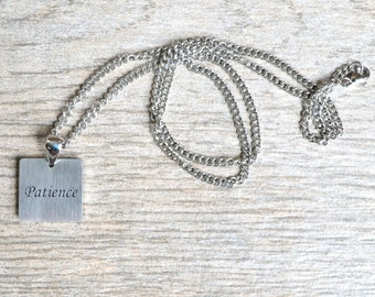 Patience - Inspirational / Expressional Necklace Pendant Jewelry, Stainless Steel