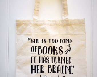 Fond of Books Tote Bag, Louisa May Alcott Quote