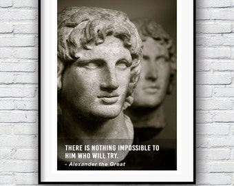 Alexander the Great, Nothing is impossible, Quote poster, Typographic print, History, Inpirational Genius Quote