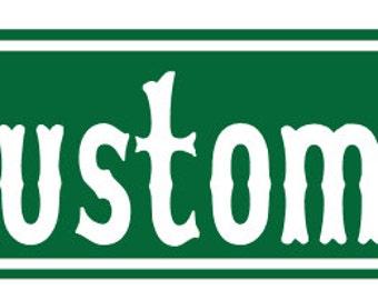 Custom Metal Street Sign - 6 inch x 24 inch - Green -