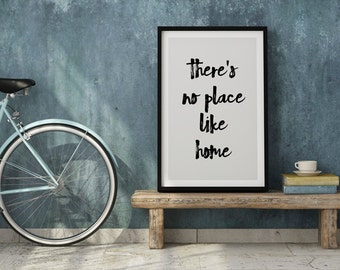 There's No Place Like Home, Inspirational Print, Typography Quote, Motivational Poster, Quote Print, Wall Art, Minimalist Decor
