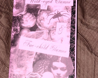 Wild-Eyed Clamor & Fae-child Glamor: A Poetry/Art Zine For Wordhungry Beasts