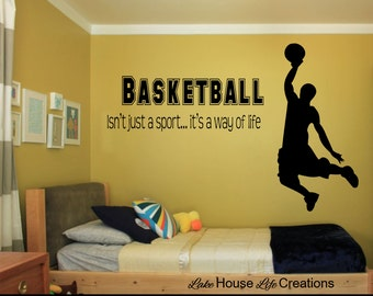 Basketball  isn't just a sport, it's a way of life Vinyl Decal