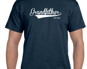Grandfather Since Tshirt Grandpa Gift Fathers Day Gift Gifts for Dad New Grandpa Personalized Grandparents New Grandparent Gifts ANY YEAR