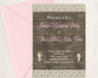 House warming party invitations, wood, lace, pink and mason jars (5x7 digital file only)