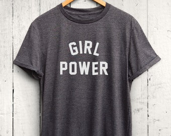 Girl Power Tshirt - feminist shirt, girl power shirt, feminism tees, womens movement shirt, feminist t-shirts, feminism tee, feminist tees