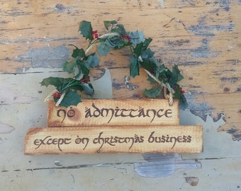 Lord of the Rings No Admittance Except on Party Business Christmas Sign Bagend Sign Pyrography Wood Burning Jute Rope Interior Exterior