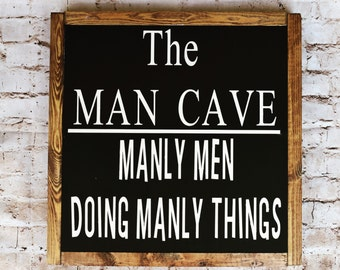 Man Cave Sign- Man Cave Wall Decor-Father's Day Gift-Manly Men Doing Manly Things Sign-Rustic Home Wall Decor