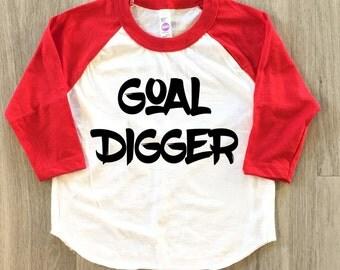 Goal Digger tshirt - baby boy or girl t-shirt - toddler shirt