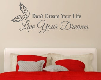 Don't Dream Your Life Live Your Dreams with Butterfly Inspirational Quote Vinyl Wall Art Sticker Decal Bedroom Living Room Hallway