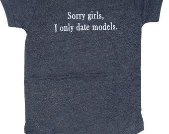 Sorry Girls I Only Date Models Heather Navy Onesie Bodysuit