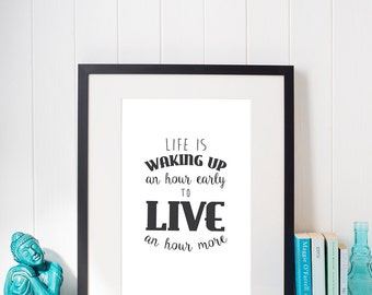 Wake up early print - black and white