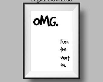 Bathroom Decor - Last Minute Gift- Funny Housewarming Gift - Funny Art Print - Funny Bathroom Art - Gag Gift - Minimalist Poster Design