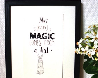 Not Every Magic Comes From a Hat