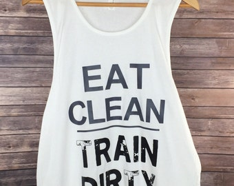 Eat Clean Train Dirty Tank: Men's Workout Gym Shirt- Available in 5 Colors ON VACATION Will Take 3-4 Wks to Ship