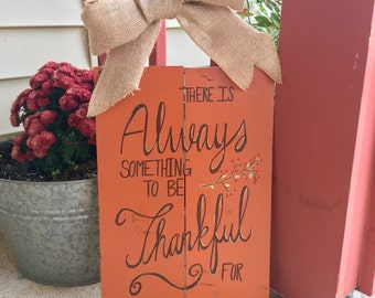 Be Thankful Hanging Sign