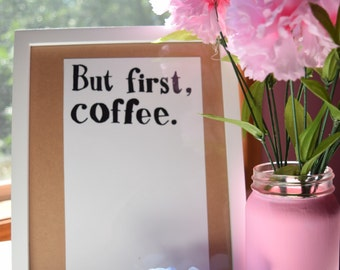 But first, Coffee Art Print DIGITAL/PRINTABLE DOWNLOAD