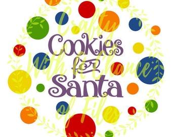 Cookies For Santa SVG Christmas SVG Santa's Cookies Svg Christmas Cookies Svg Christmas Plate Svg Santa Vector png dxf jpg Digital Download
