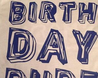 Birthday Dude T-Shirt