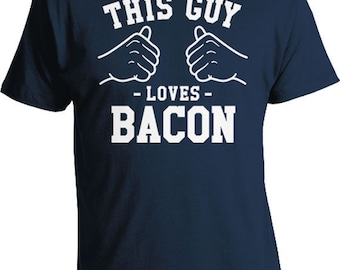 This Guy Loves Bacon Gift Ideas For Him Bacon Shirt Food T Shirt Bacon Lover Bacon Clothing Food Clothes Gifts For Mens Tee TGW-83