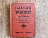 1920s Ballou and Wright Motor Car Truck Tractor Garage Shop Equipment and Parts