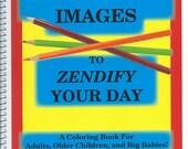 FANTASTICAL IMAGES Adult & Older Children Coloring Book~Original Drawings~zen relax