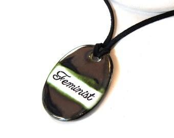 Feminist Ceramic Necklace in bronze Glaze