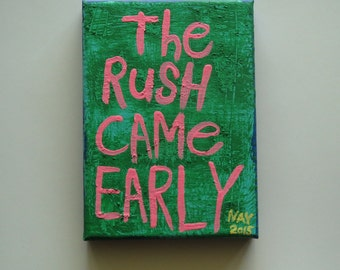 The Rush CAme Early - Small Word Art  Folk Painting NayArts
