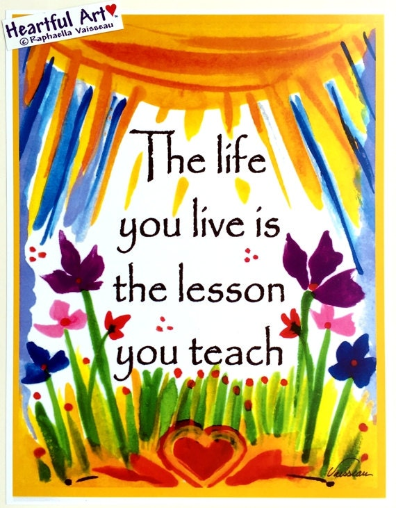 LIFE You LIVE is Lesson 8x11 Inspirational Words Family Home Decor Motivational Sayings Typography Poster Heartful Art by Raphaella Vaisseau
